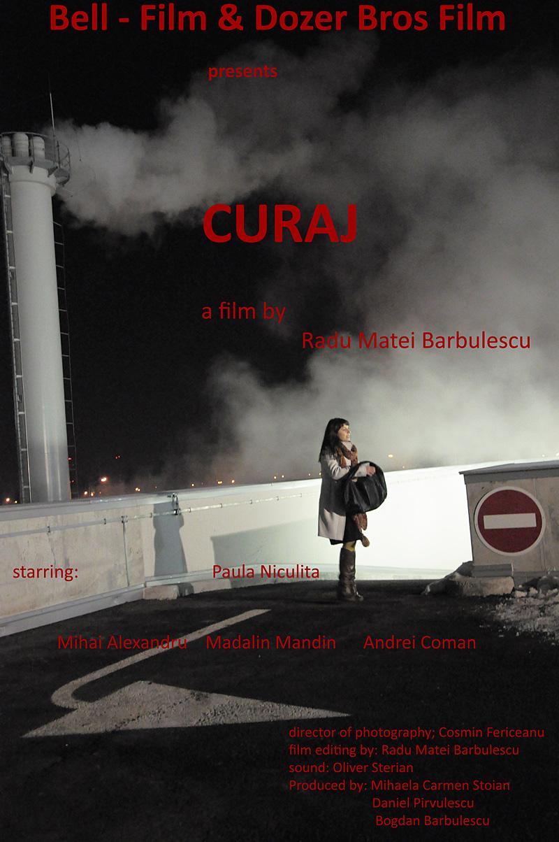 Curaj (2011) - Photo