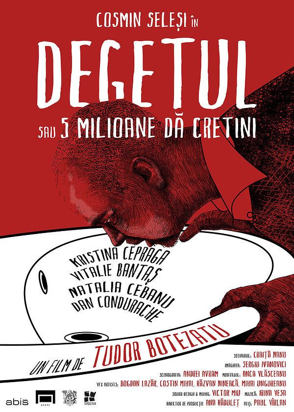 Degetul (sau 5 milioane de cretini) (2015) - Photo