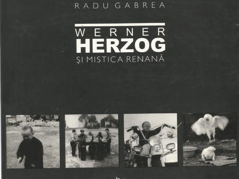 """Cuvânt înainte """"Werner Herzog și mistica renană"""""""