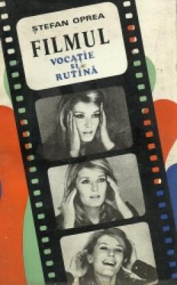 """""""Filmul vocație și rutină"""" - Cartea de film la noi"""