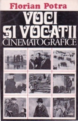 "​""Voci și vocații cinematografice"" – cartea de film"