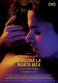 Film-Singură la nunta mea (2018)