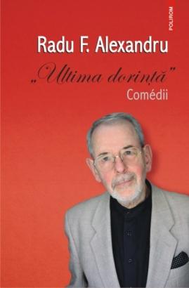 Comédia realității în piesele lui Radu F. Alexandru