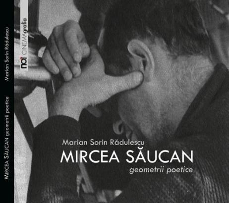 Volum despre Mircea Săucan în colecția CINEMAgrafia
