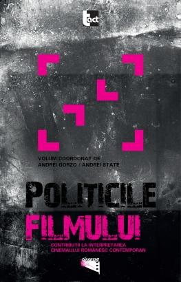 Contribuţii la interpretarea cinemaului românesc contemporan