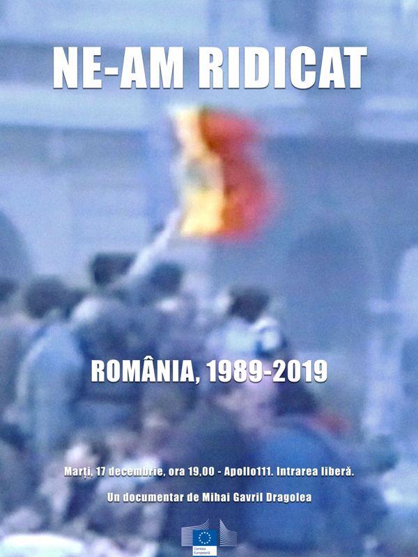 Ne-am ridicat: România, 1989-2019 (2019) - Photo