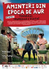 Film-Amintiri din epoca de aur (2009)