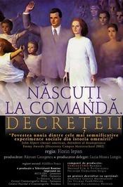 Născuţi la comandă, Decreţeii (2004) - Photo