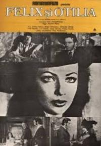 Film-Felix şi Otilia (1971)