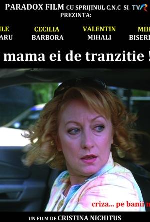 Mama ei de tranziţie (2011) - Photo