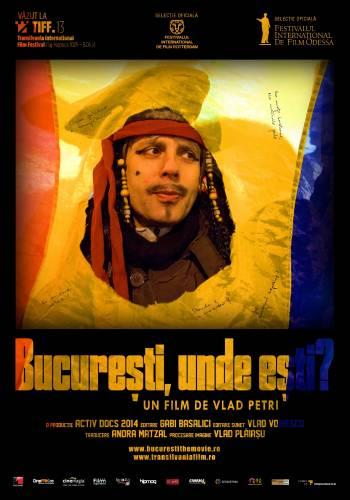 Bucureşti, unde eşti? (2013) - Photo