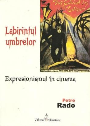 """""""Labirintul Umbrelor. Expresionismul în cinema"""""""