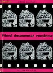 """""""Filmul documentar românesc"""" - Cartea de film"""