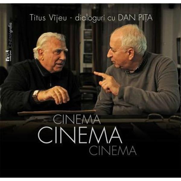 Dialoguri şi mărturii despre cinema