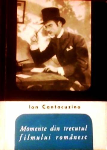 """""""Momente din trecutul filmului românesc"""" - Cartea de film"""